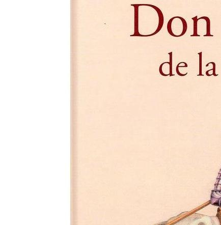 Este es el motivo por el que Joaquín 'El Chapo' Guzmán recibió un ejemplar del Quijote