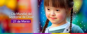 Día Mundial del Síndrome de Down,  21 de marzo